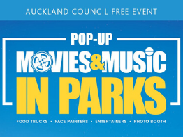 Auckland Council free event. Movies and Music in Parks: Pop-Up Preview